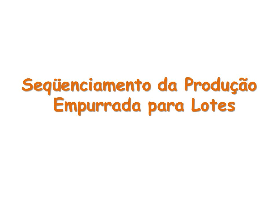 Há a necessidade de definir a cada programa de produção, o seqüenciamento, baseada em critérios pre-determinados, para posteriormente emitir as Ordens autorizando a Compra,Fabricação e Montagem dos itens.