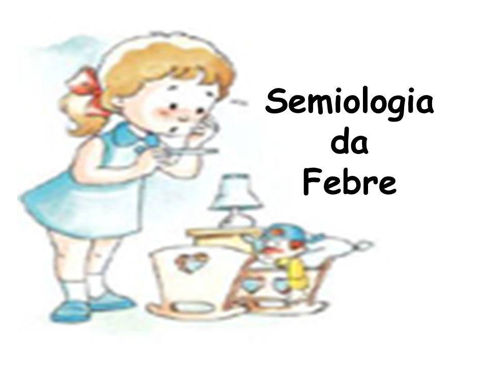 Semiologia da Febre