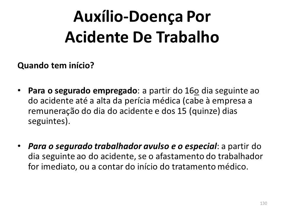 129 Auxílio-Doença Por Acidente De Trabalho Quem recebe.