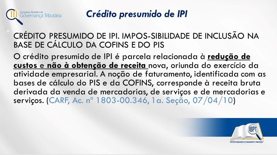 CRÉDITO PRESUMIDO DE IPI.