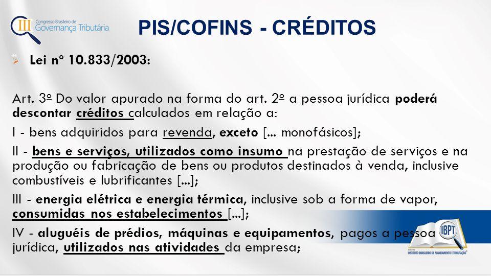  Lei nº 10.833/2003: Art.3 o Do valor apurado na forma do art.
