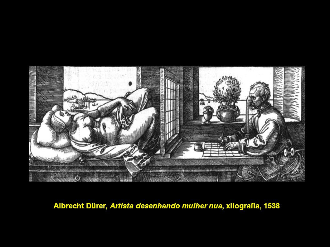 Albrecht Dürer, Artista desenhando mulher nua, xilografia, 1538