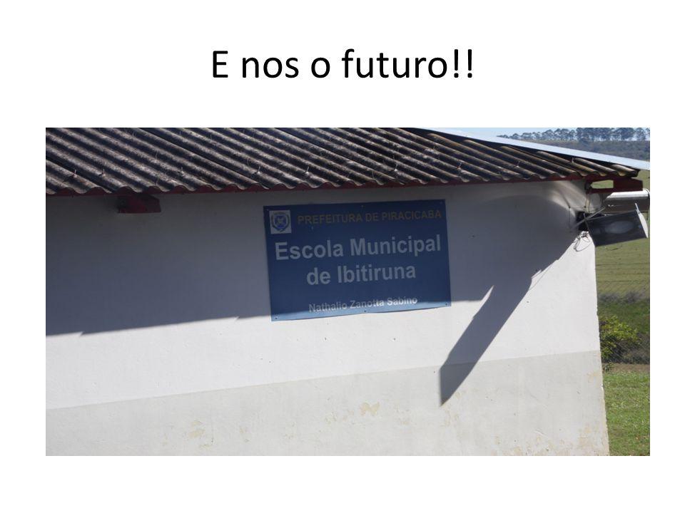 E nos o futuro!!