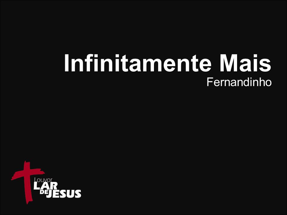 Infinitamente Mais Fernandinho