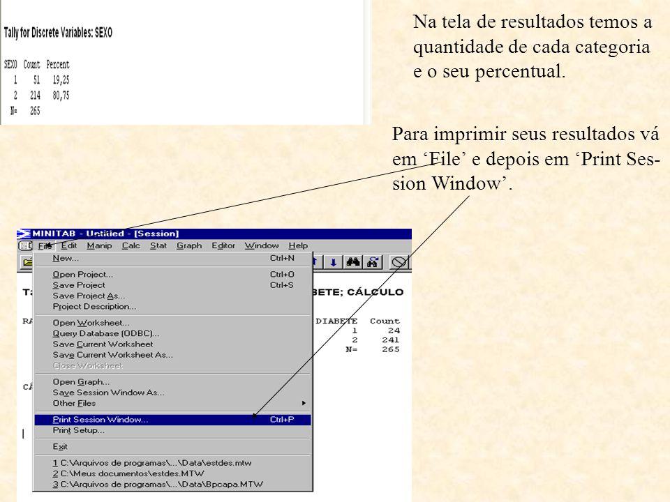 Na tela de resultados temos a quantidade de cada categoria e o seu percentual. Para imprimir seus resultados vá em 'File' e depois em 'Print Ses- sion