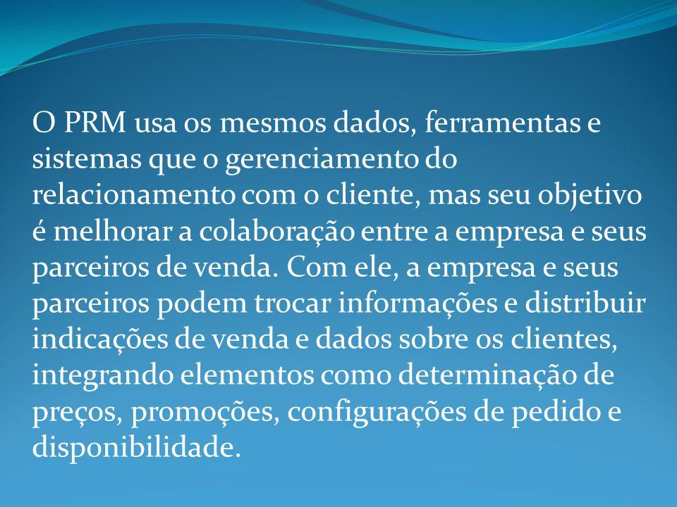 O PRM usa os mesmos dados, ferramentas e sistemas que o gerenciamento do relacionamento com o cliente, mas seu objetivo é melhorar a colaboração entre