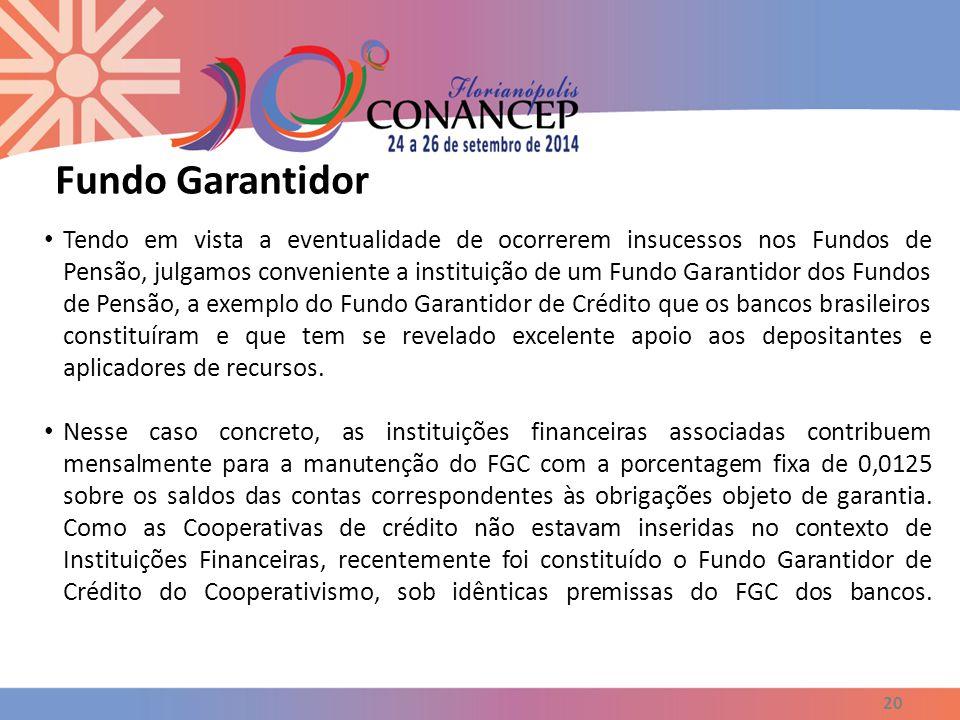 21 Existe, também, o Resseguro para as Entidades Fechadas de Previdência Complementar (Fundos de Pensão), em desenvolvimento pelo IRB Brasil, que tem como objetivo dar cobertura às fundações que tiverem dificuldades para atingir suas metas de rentabilidade.