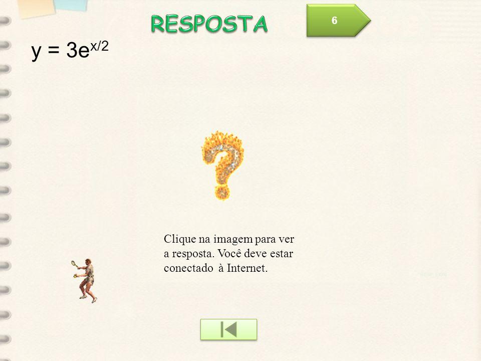 RESP_EXP6 Clique na imagem para ver a resposta.Você deve estar conectado à Internet.