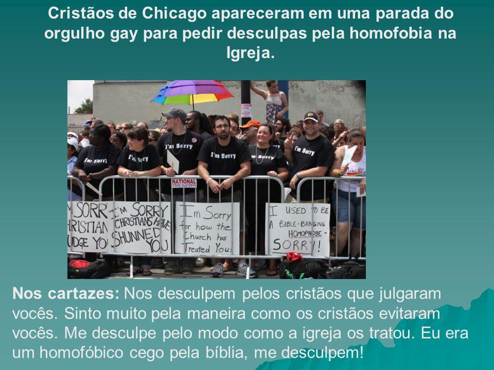 Cristãos de Chicago apareceram em uma parada do orgulho gay para pedir desculpas pela homofobia na Igreja.