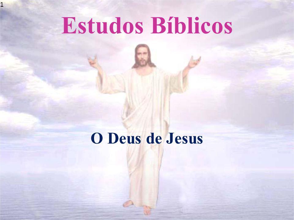 1 Estudos Bíblicos O Deus de Jesus