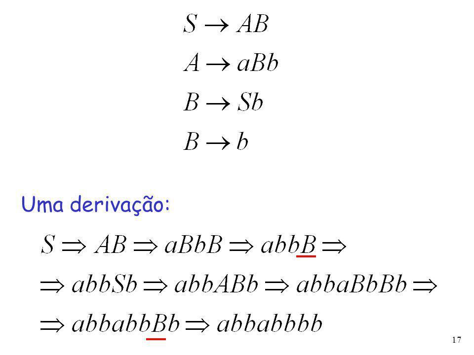 17 Uma derivação: