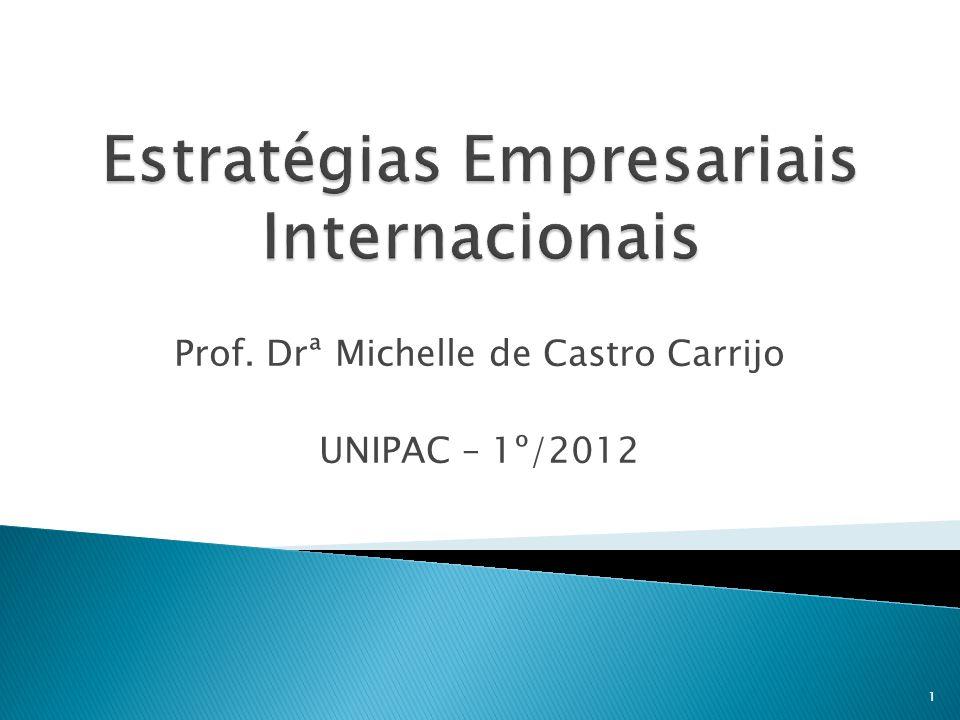 1 Prof. Drª Michelle de Castro Carrijo UNIPAC – 1º/2012