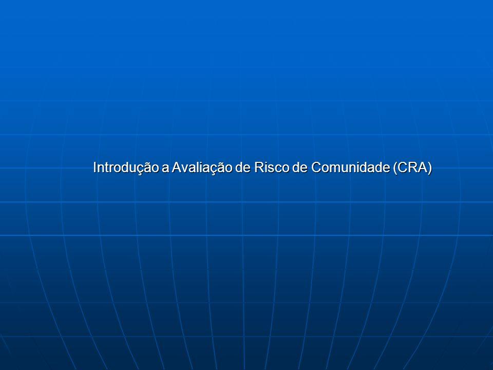 Introdução a Avaliação de Risco de Comunidade (CRA)