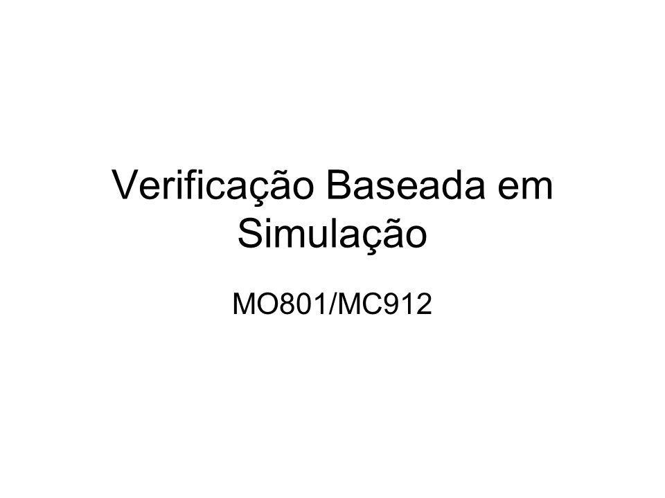 Verificação Baseada em Simulação MO801/MC912