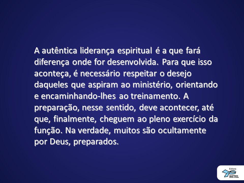 A autêntica liderança espiritual é a que fará diferença onde for desenvolvida. Para que isso aconteça, é necessário respeitar o desejo daqueles que as