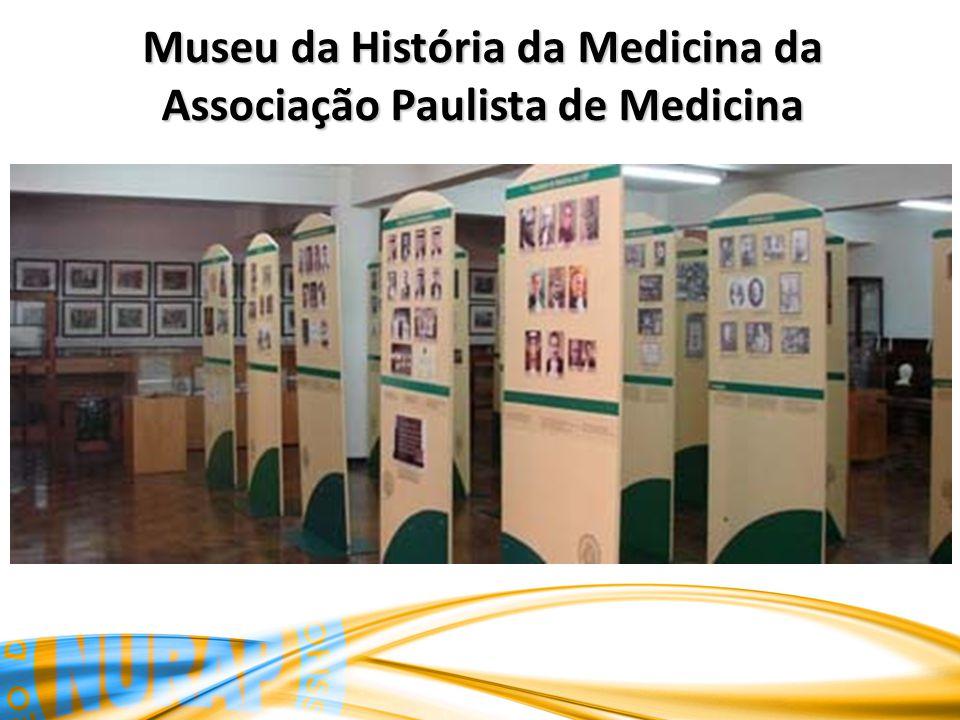 Museu da História da Medicina da Associação Paulista de Medicina