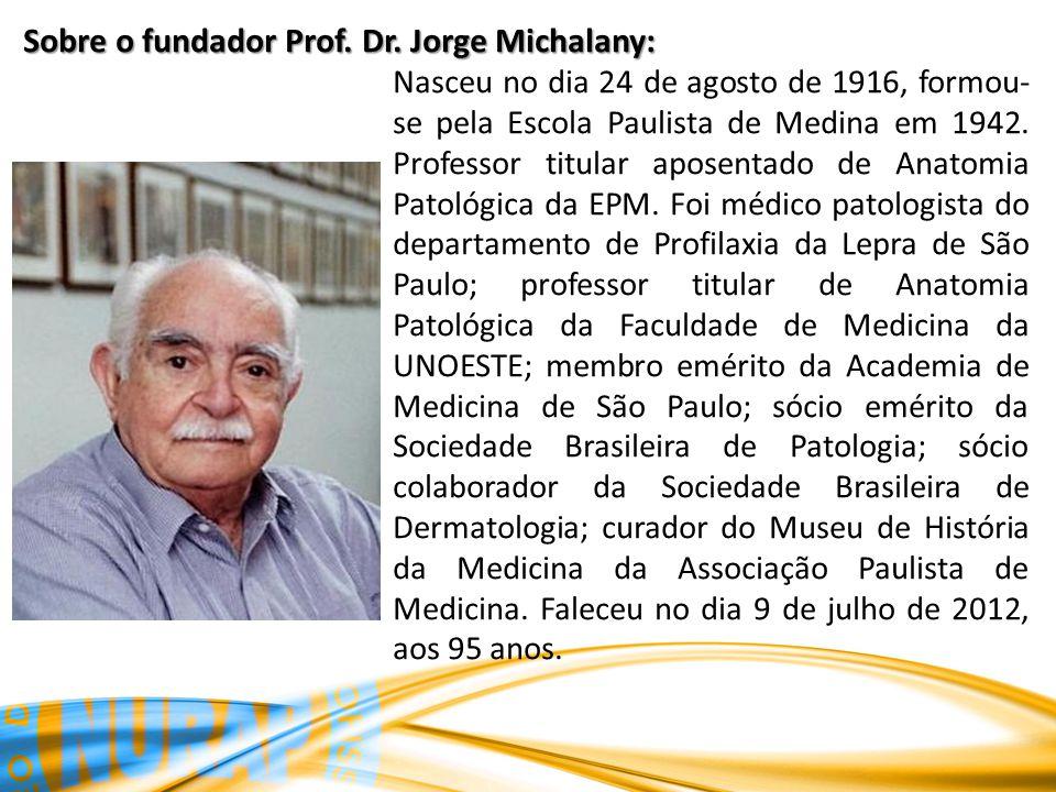 Sobre o fundador Prof. Dr.