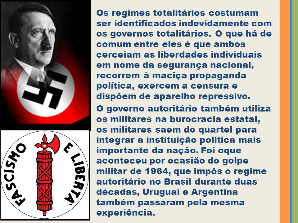 Os regimes totalitários costumam ser identificados indevidamente com os governos totalitários. O que há de comum entre eles é que ambos cerceiam as li