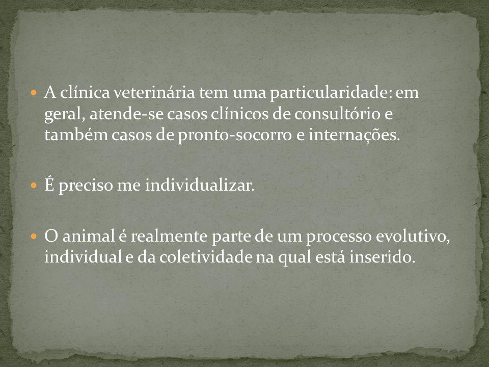 A clínica veterinária tem uma particularidade: em geral, atende-se casos clínicos de consultório e também casos de pronto-socorro e internações.