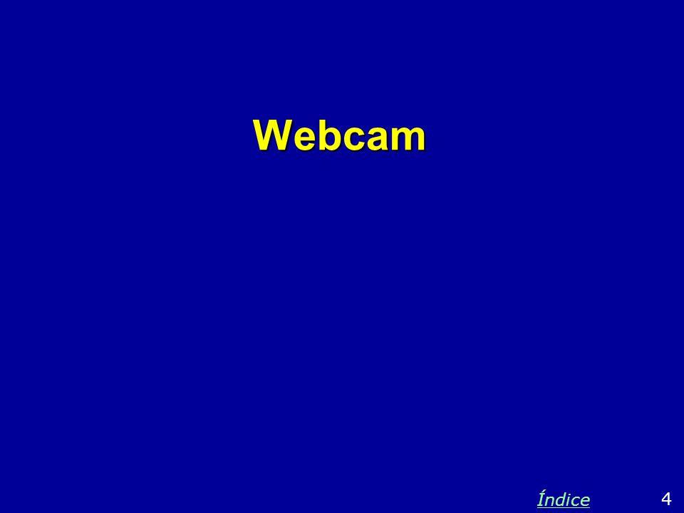 Webcam 4 Índice