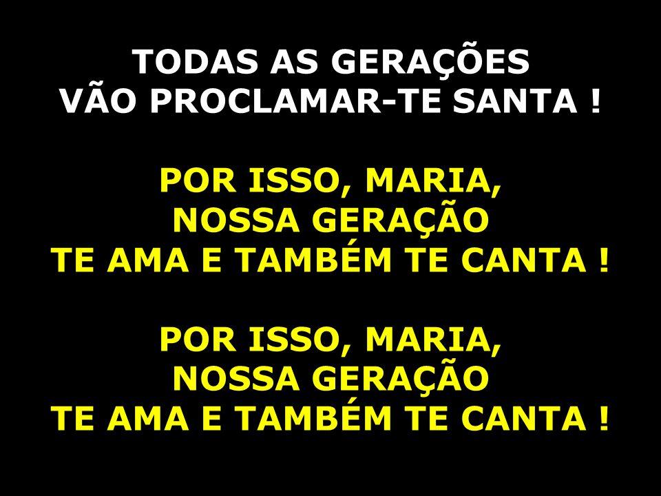 TU ÉS SANTA, Ó MÃE DO ROSÁRIO ÉS BENDITA ENTRE TODAS, MARIA .