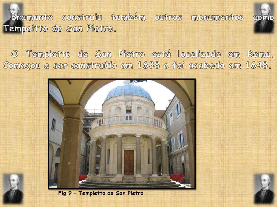 Fig.9 – Tempietto de San Pietro.
