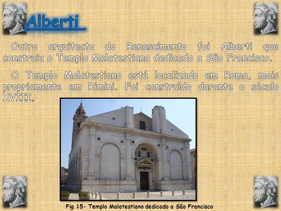 Fig.15- Templo Malatestiano dedicado a São Francisco
