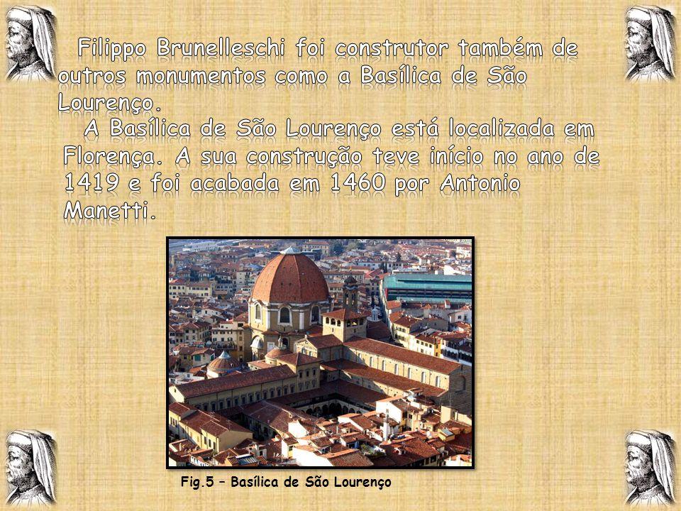 Fig.5 – Basílica de São Lourenço