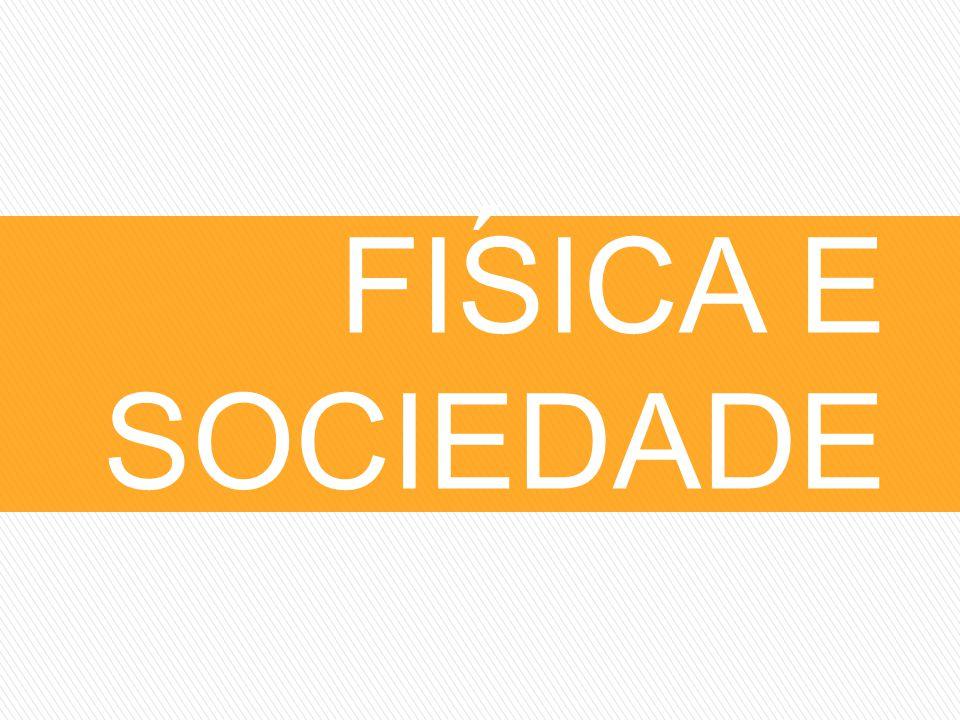 FISICA E SOCIEDADE ´