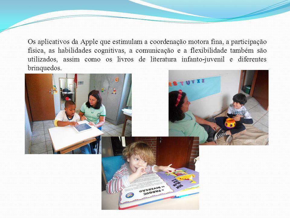 Os aplicativos da Apple que estimulam a coordenação motora fina, a participação física, as habilidades cognitivas, a comunicação e a flexibilidade também são utilizados, assim como os livros de literatura infanto-juvenil e diferentes brinquedos.