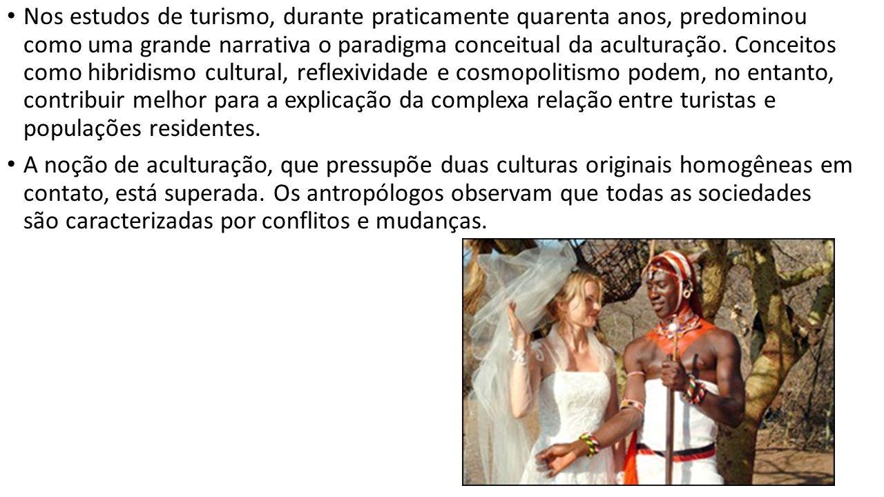 Nos estudos de turismo, durante praticamente quarenta anos, predominou como uma grande narrativa o paradigma conceitual da aculturação. Conceitos como