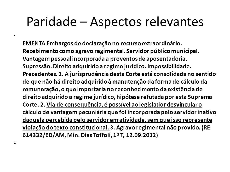 Paridade – Aspectos relevantes EMENTA Embargos de declaração no recurso extraordinário.