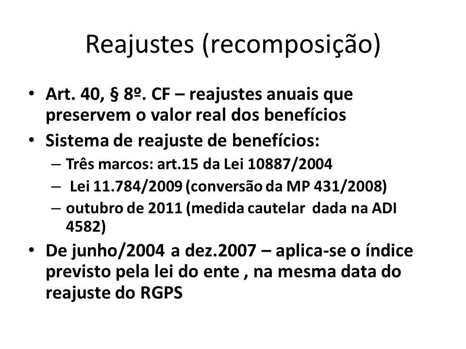 Reajustes (recomposição) Art.40, § 8º.