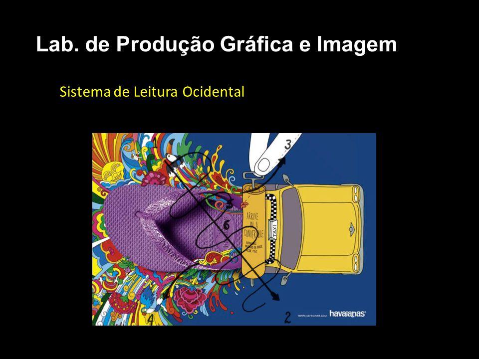 Sistema de Leitura Ocidental Lab. de Produção Gráfica e Imagem