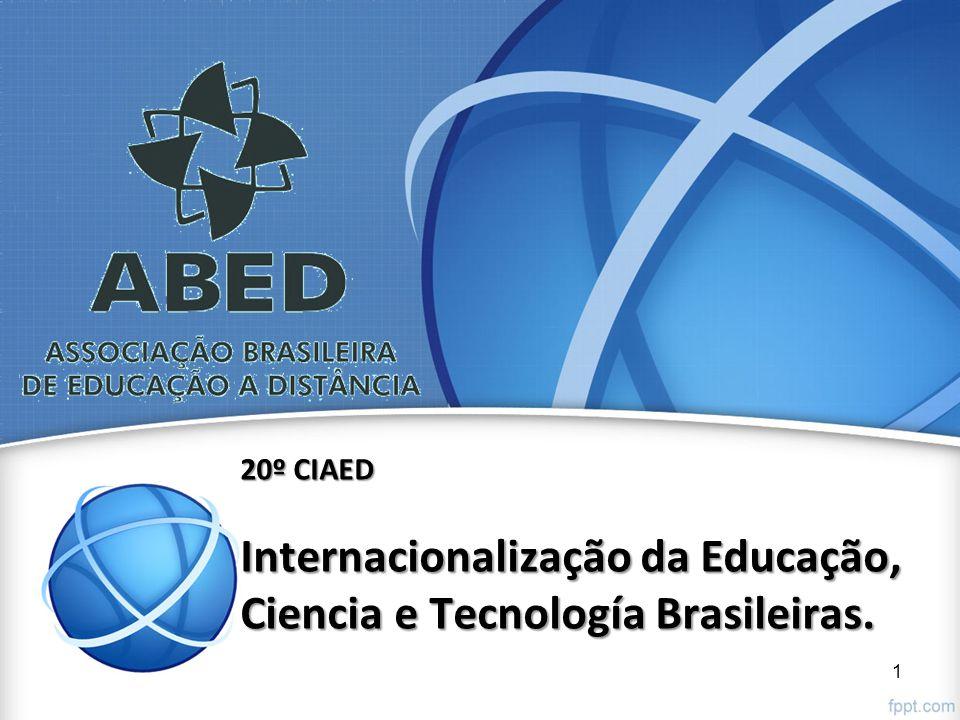 20º CIAED Internacionalização da Educação, Ciencia e Tecnología Brasileiras. 1