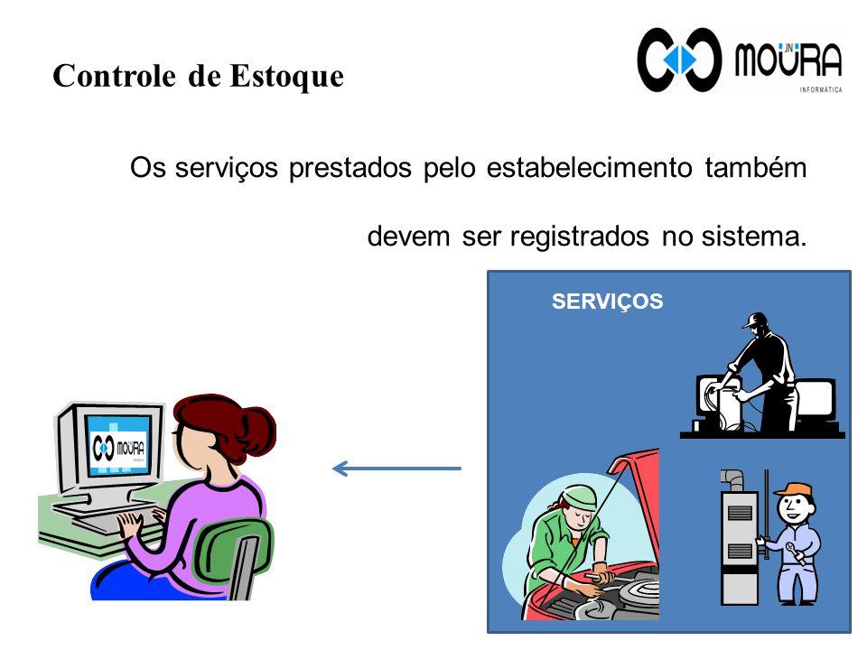 Controle de Estoque As notas fiscais de compra de produtos devem ser registrados no sistema para que o estoque seja atualizado.