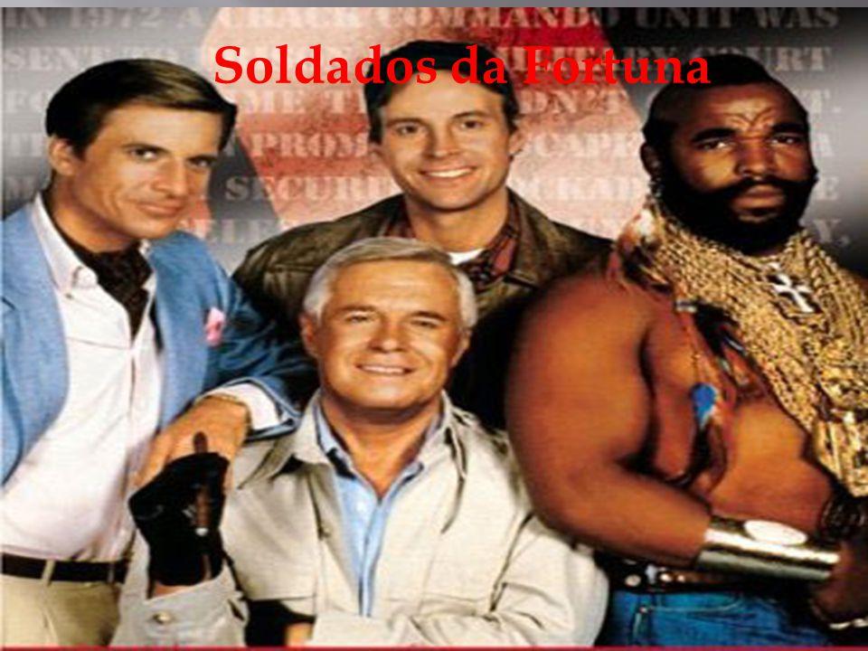  Os sodados da Fortuna foi transmitido pela a RTP nos anos 80,era um grupo de ex-comandos do exercito,que se ajuntaram para ajudar as pessoas, como para a proteção,resgate e provar inocencias.