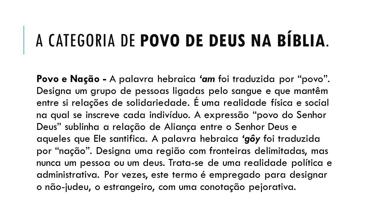 A CATEGORIA DE POVO DE DEUS NA BÍBLIA.