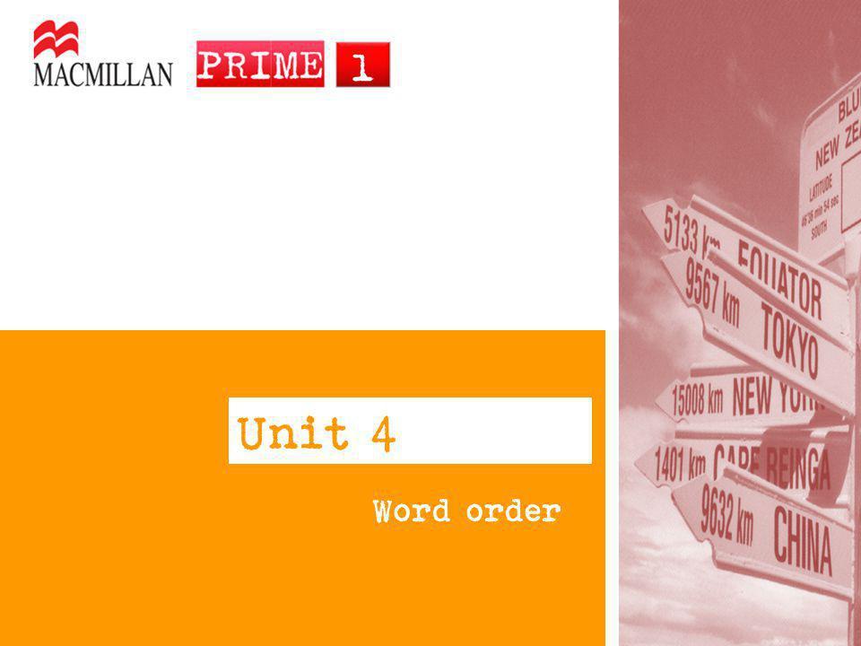 Unit 4 Word order