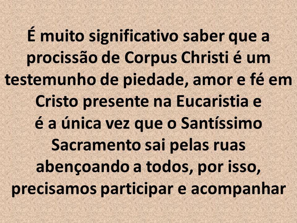 Com a Instituição da Eucaristia o povo é alimentado com o próprio Corpo de Cristo!