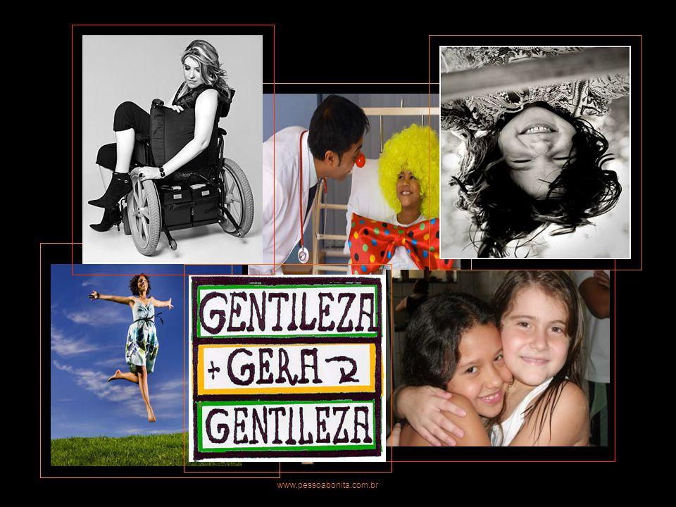 Tornar-se uma pessoa cada vez melhor, É tudo o que lhe desejamos... www.pessoabonita.com.br