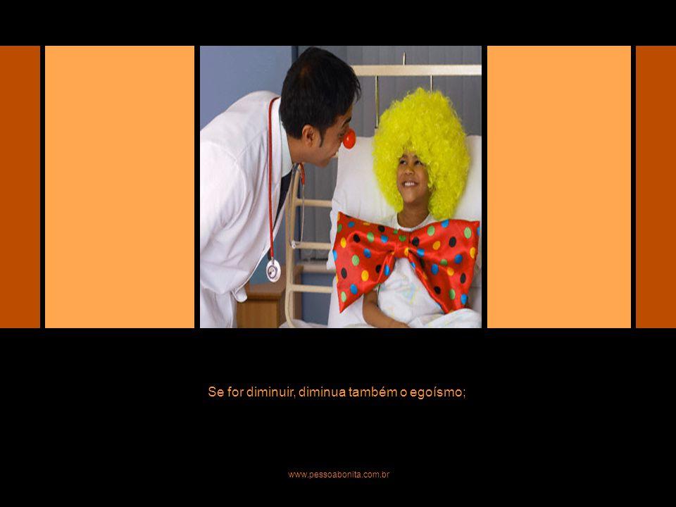 Se for preencher, que seja de ternura; Se for preencher, preencha-se também de coragem; www.pessoabonita.com.br Mari