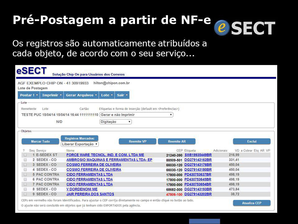 Os registros são automaticamente atribuídos a cada objeto, de acordo com o seu serviço... Pré-Postagem a partir de NF-e