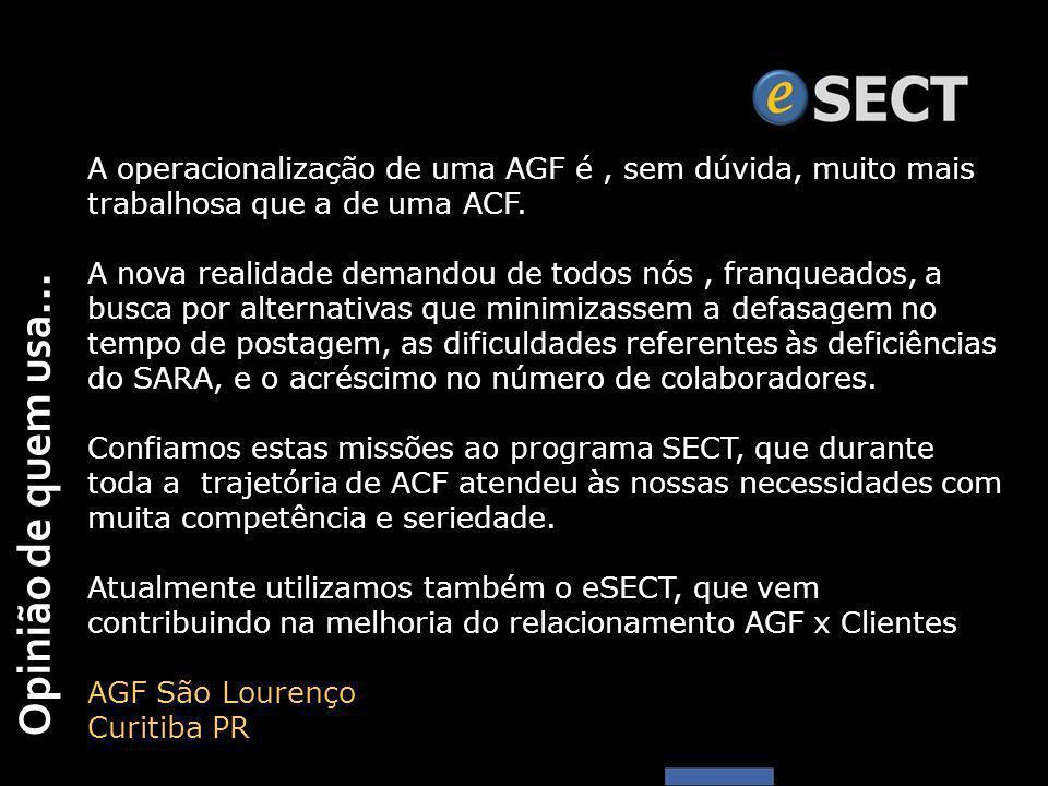 Opinião de quem usa... A operacionalização de uma AGF é, sem dúvida, muito mais trabalhosa que a de uma ACF. A nova realidade demandou de todos nós, f