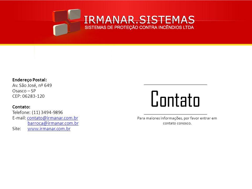 Endereço Postal: Av. São José, nº 649 Osasco – SP CEP: 06283-120 Contato: Telefone: (11) 3494-9896 E-mail: contato@irmanar.com.brcontato@irmanar.com.b
