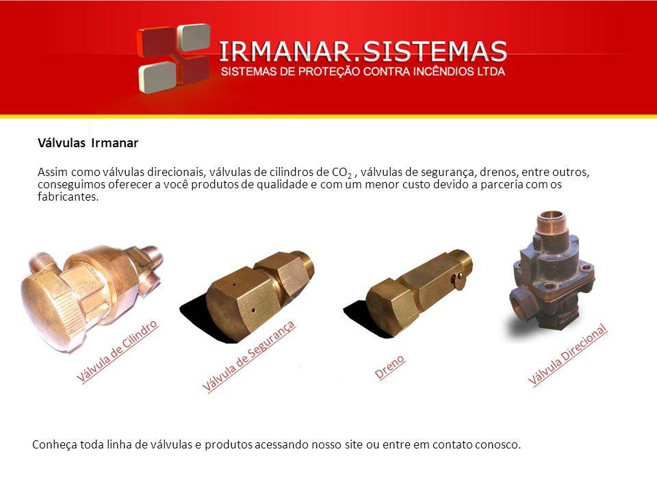 Válvulas Irmanar Assim como válvulas direcionais, válvulas de cilindros de CO 2, válvulas de segurança, drenos, entre outros, conseguimos oferecer a v