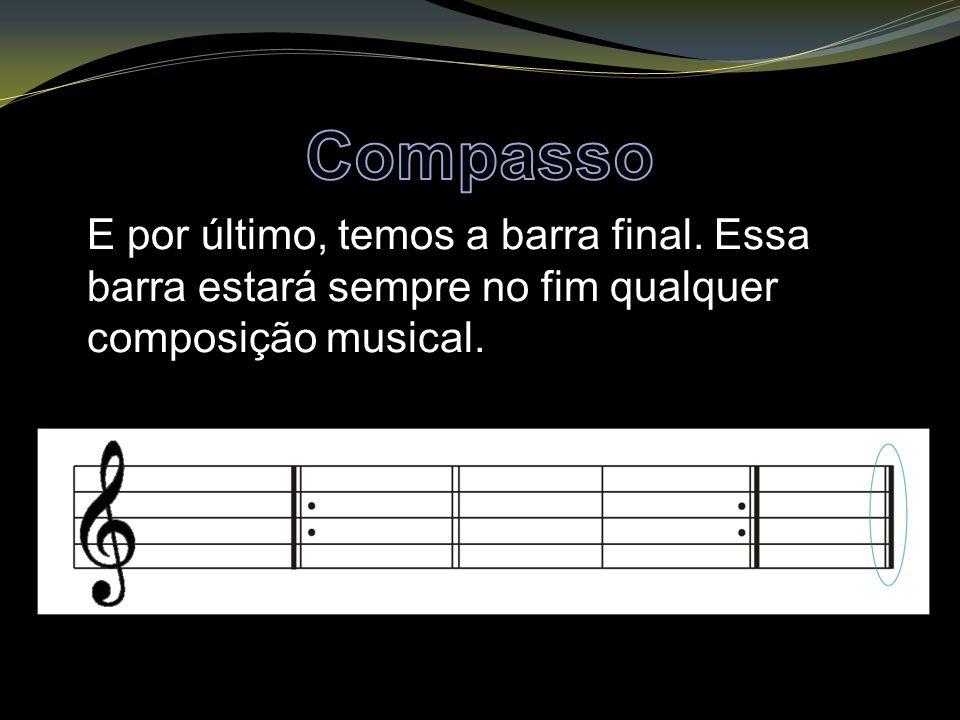 E por último, temos a barra final. Essa barra estará sempre no fim qualquer composição musical.