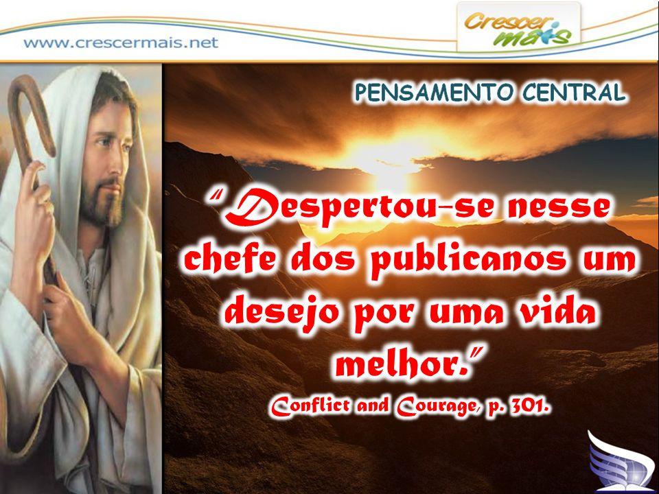 (LC 19:5) - E quando Jesus chegou àquele lugar, olhando para cima, viu-o e disse- lhe: Zaqueu, desce depressa, porque hoje me convém pousar em tua casa.