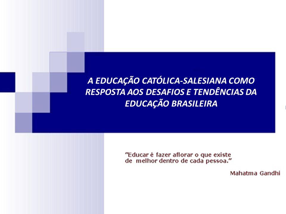 DESAFIOS DA EDUCAÇÃO BRASILEIRA 6.