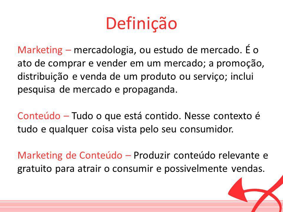 Marketing – mercadologia, ou estudo de mercado. É o ato de comprar e vender em um mercado; a promoção, distribuição e venda de um produto ou serviço;